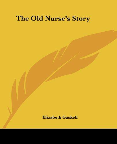 9781419176104: The Old Nurse's Story