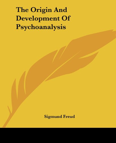 The Origin And Development Of Psychoanalysis (9781419176340) by Sigmund Freud