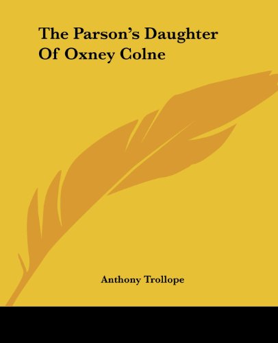 9781419176692: The Parson's Daughter Of Oxney Colne