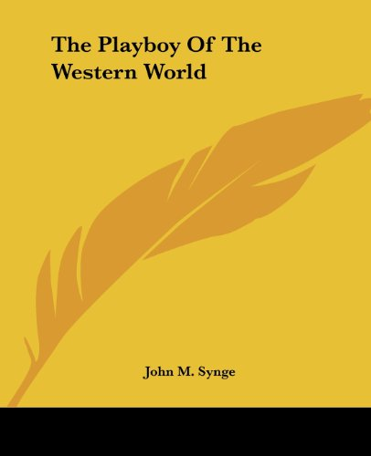 9781419177699: The Playboy Of The Western World