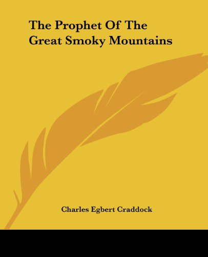 9781419179211: The Prophet Of The Great Smoky Mountains