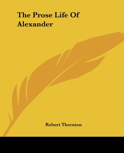 9781419179242: The Prose Life Of Alexander