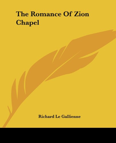 9781419180972: The Romance Of Zion Chapel