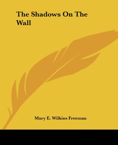 9781419182280: The Shadows On The Wall