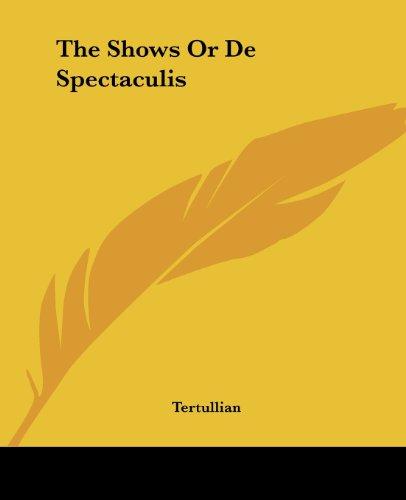 9781419182457: The Shows Or De Spectaculis