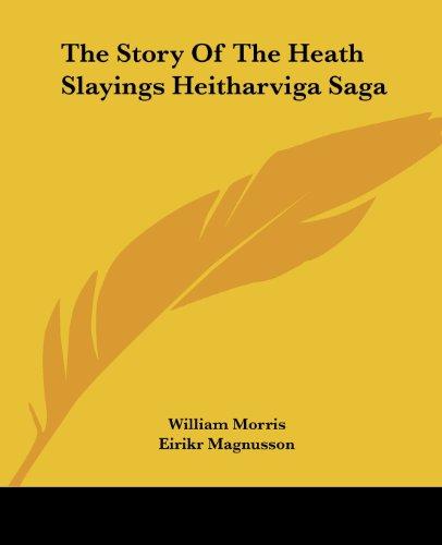 9781419184086: The Story Of The Heath Slayings Heitharviga Saga