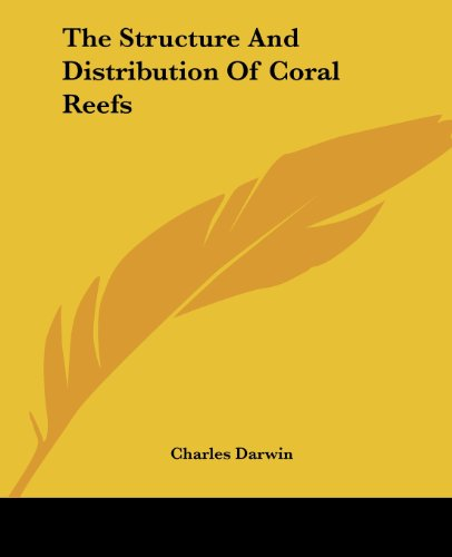 9781419184352: The Structure And Distribution Of Coral Reefs