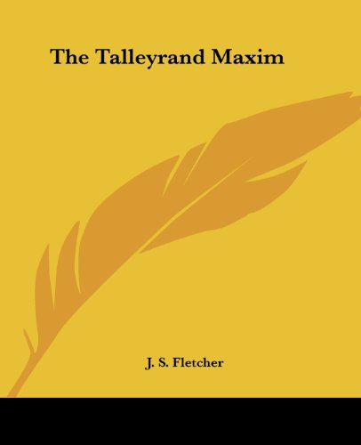 9781419184857: The Talleyrand Maxim