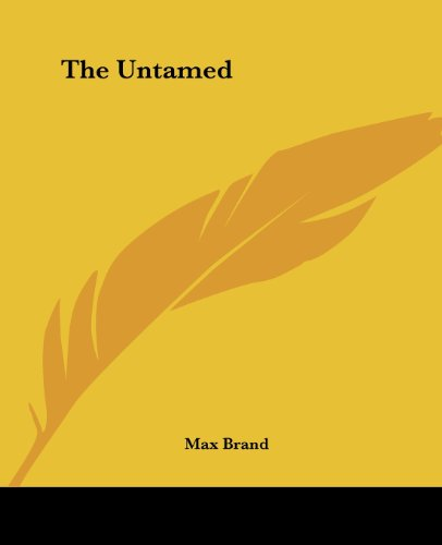 9781419186387: The Untamed