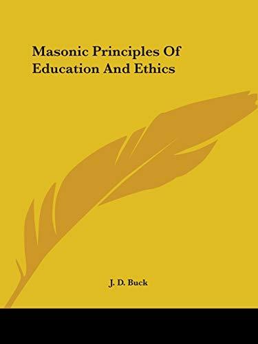 9781419188640: Masonic Principles Of Education And Ethics