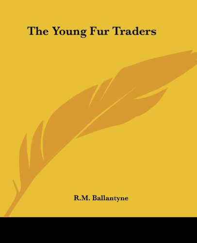 9781419189173: The Young Fur Traders