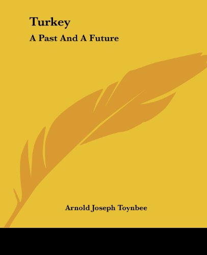 9781419191275: Turkey: A Past And A Future