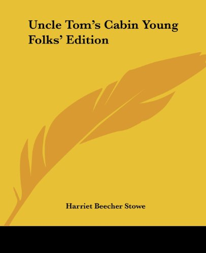 9781419191794: Uncle Tom's Cabin Young Folks' Edition