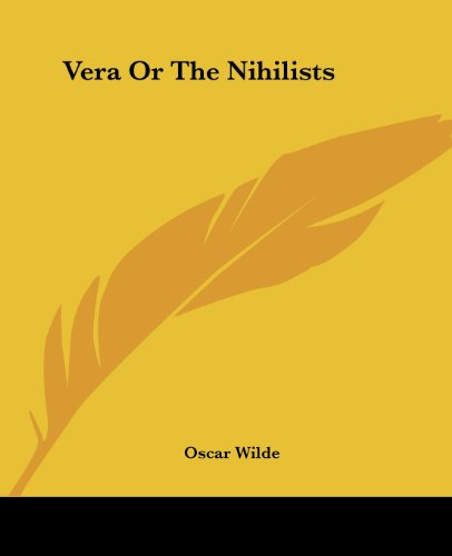 9781419192463: Vera Or The Nihilists