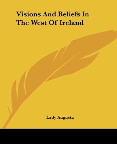 9781419192777: Visions And Beliefs In The West Of Ireland