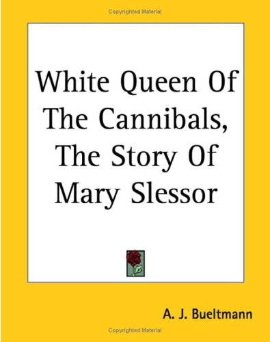 9781419193903: White Queen Of The Cannibals, The Story Of Mary Slessor