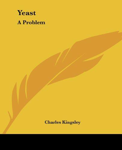 9781419195181: Yeast: A Problem