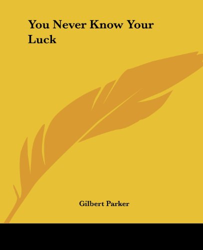 9781419195297: You Never Know Your Luck