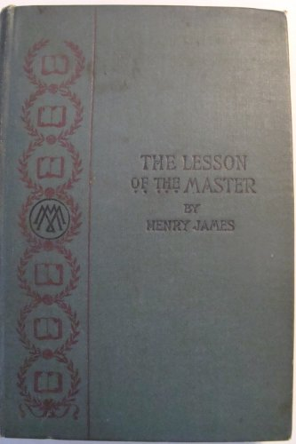 The Lesson of the Master: James, Henry