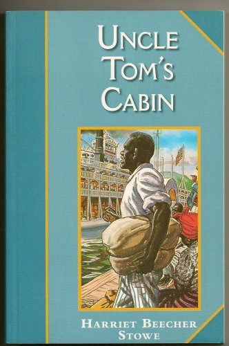 Uncle Tom's Cabin: H B Stowe
