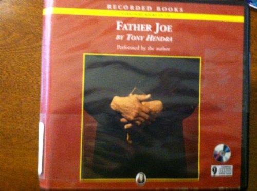 Father Joe: The Man Who Saved My Soul (1419307207) by Tony Hendra
