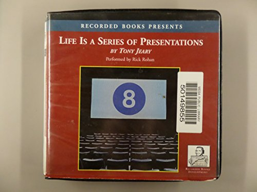 9781419309373: Life is a Series of Presentations RB #CT057 8 Ways to punch up your people skills at work