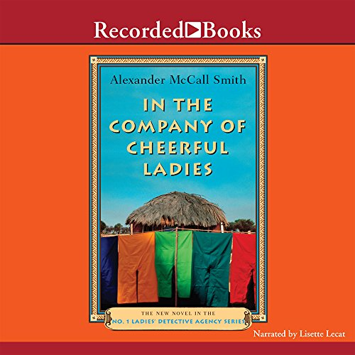 9781419311741: In the Company of Cheerful Ladies (No. 1 Ladies Detective Agency)