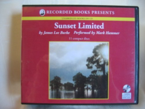 Sunset Limited by James Lee Burke Unabridged CD Audiobook (The Dave Robicheaux Mystery Series, Book (1419313584) by James Lee Burke