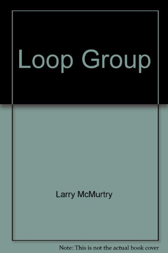 Loop Group (9781419315886) by Larry McMurtry