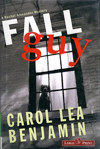 9781419322549: The Fall Guy: A Rachel Alexander Mystery