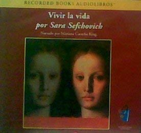 9781419322624: Vivir La Vida Por Sara Sefchovich