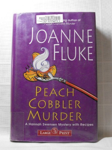 9781419328787: Peach Cobbler Murder - Large Print (A Hannah Swensen Mystery)