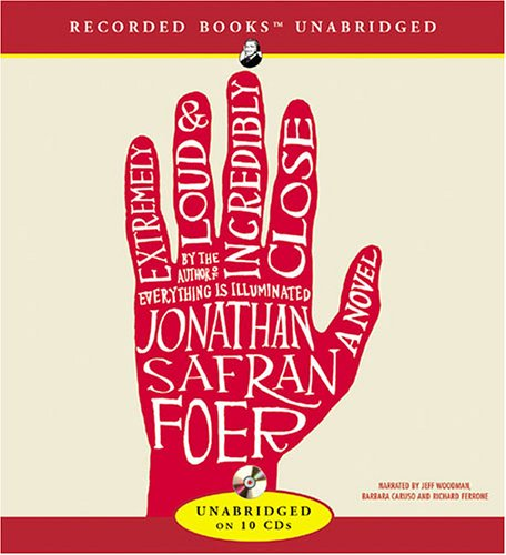 Extremely Loud & Incredibly Close: Foer, Jonathan Safran