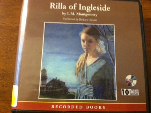 9781419331947: Rilla of Ingleside(unabridged Audio Cd)