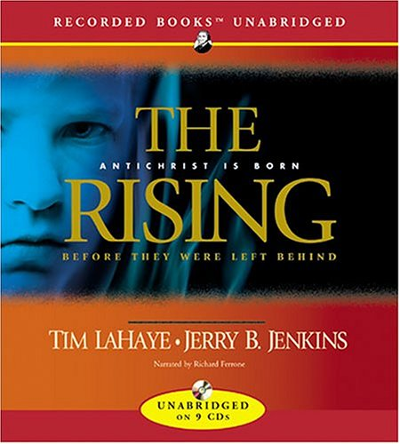 The Rising: Antichrist Is Born (Before They Were Left Behind, Book 1): Tim LaHaye