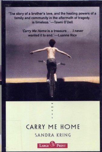 9781419333989: Carry Me Home: A Novel