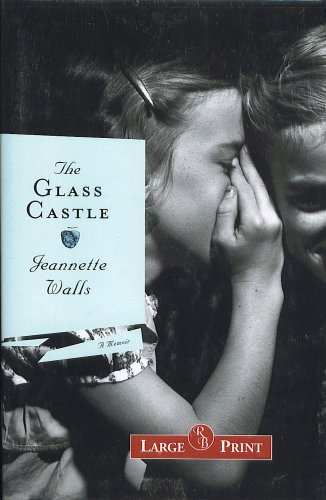 9781419339578: The Glass Castle - A Memoir