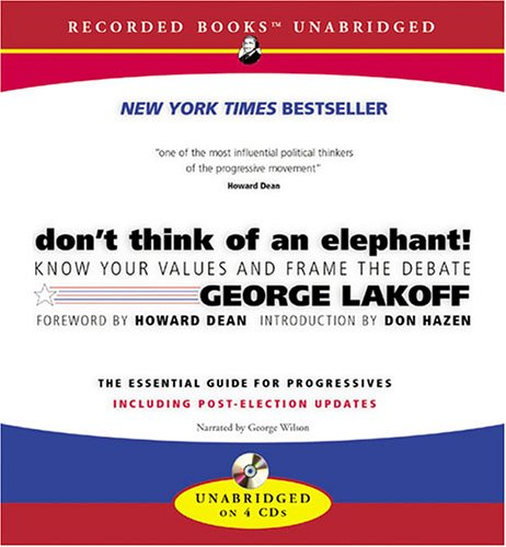 9781419339783: Don't Think of an Elephant!: Know Your Values and Frame the Debate