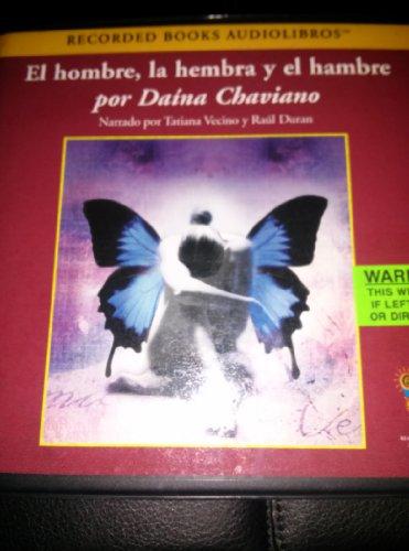 9781419341939: El Hombre, La Hembra Y El Hambre [Sound Recording] Cd