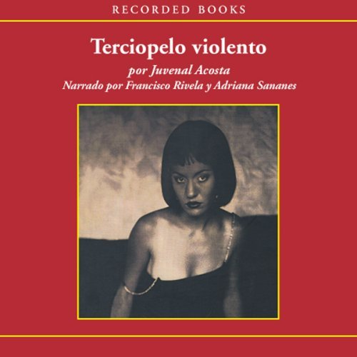 Terciopelo Violenta (Violent Velvet): Juvenal Acosta