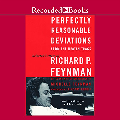 9781419343223: Perfectly Reasonable Deviations from the Beaten Track: The Letters of Richard P. Feynman