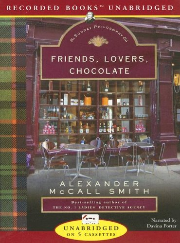 Friends, Lovers, Chocolate (Isabel Dalhousie Mysteries) (1419343300) by Alexander McCall Smith