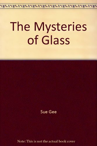 9781419344381: The Mysteries of Glass