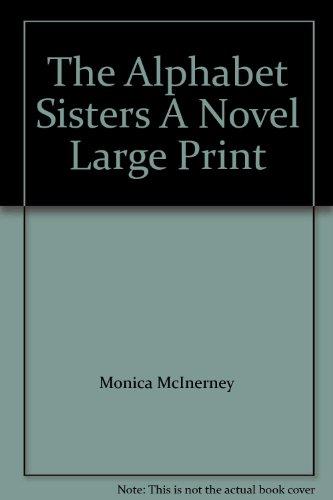 9781419349782: The Alphabet Sisters A Novel Large Print