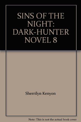 9781419350153: SINS OF THE NIGHT: DARK-HUNTER NOVEL 8