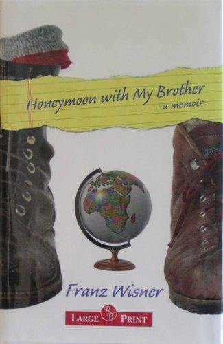 9781419354274: Honeymoon with My Brother: A Memoir
