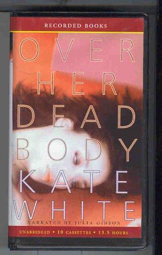Over Her Dead Body: Kate White