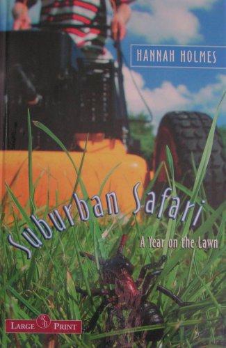 9781419356797: Suburban Safari: A Year on the Lawn