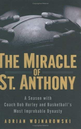 9781419357282: The Miracle of St. Anthony: A Season with Coach Bob Hurley and Basketball's Most Improbable Dynasty (Large Print)