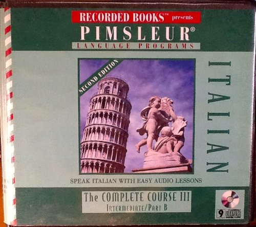 Pimsleur Italian: The Complete Course III/Intermediate/Part B